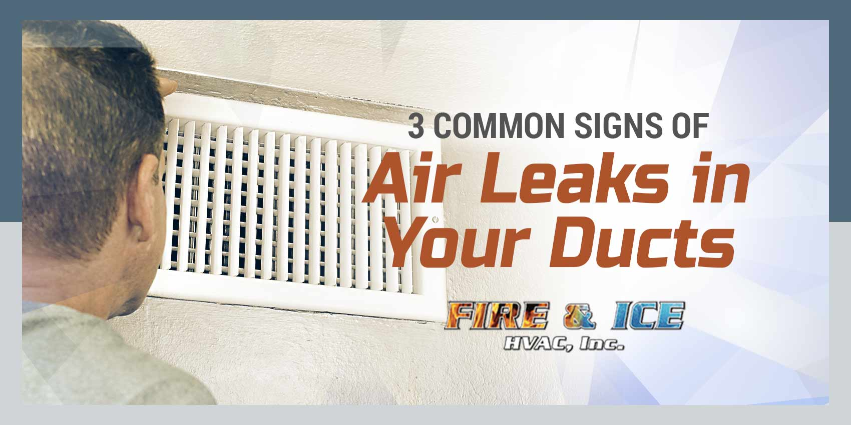 3 Common Signs of Air Leaks in Your Ducts