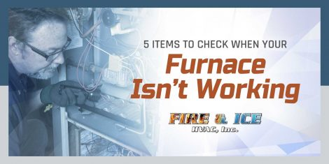 5 Items to Check When Your Furnace Isn't Working