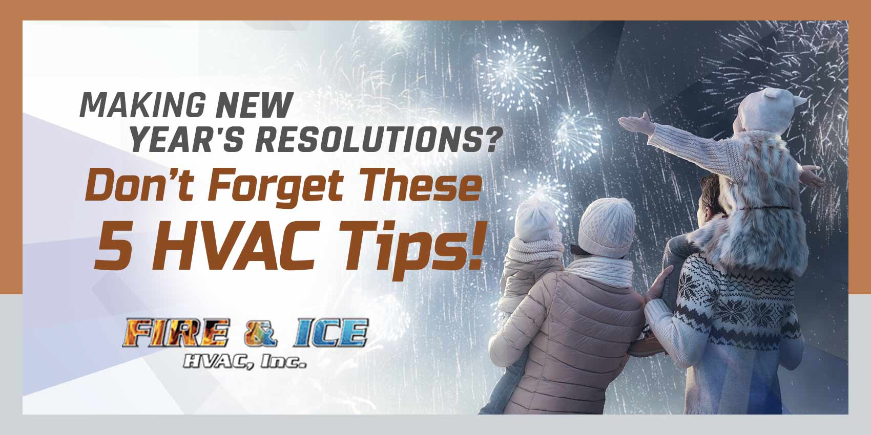 Making New Year's Resolutions? Don't Forget These 5 HVAC Tips!