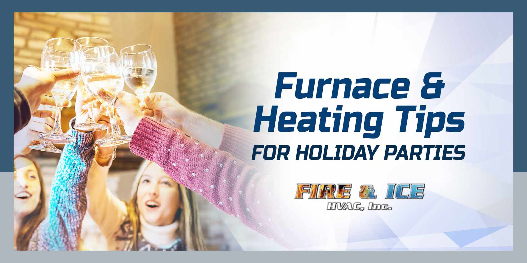 Furnace & Heating Tips for Holiday Parties